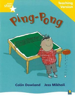 Rigby Star Phonic Guided Reading Yellow Level: Ping Pong Teaching Version