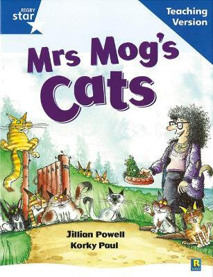 Rigby Star Guided Reading Blue Level: Mrs Mog's Cat Teaching Version