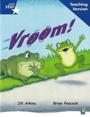 Rigby Star Guided Reading Blue Level: Vroom Teaching Version