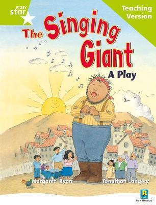 Rigby Star Guided Reading Green Level: The Singing Giant - play Teaching Version