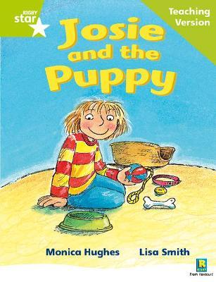 Rigby Star Phonic Guided Reading Green Level: Josie and the Puppy Teaching Version