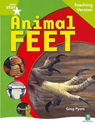 Rigby Star Non-fiction Guided Reading Green Level: Animal Feet Teaching Version