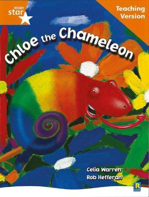 Rigby Star Guided Reading Orange Level: Chloe the Cameleon Teaching Version