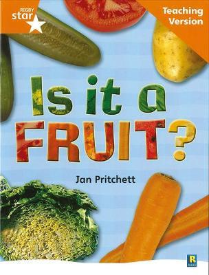 Rigby Star Non-fiction Guided Reading Orange Level: Is it a fruit? Teaching Version