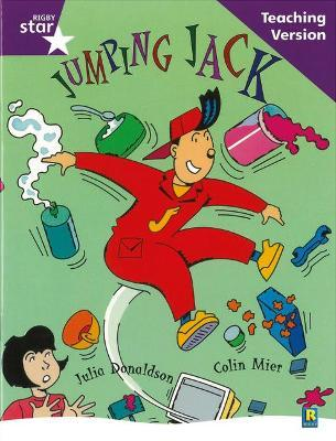 Rigby Star Guided Reading Purple Level: Jumoing Jack Teaching Version