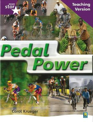Rigby Star Non-Fiction Guided Reading Purple Level: Pedal Power Teaching Version