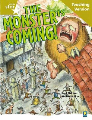Rigby Star Guided Reading Gold Level: The Monster is Coming Teaching Version