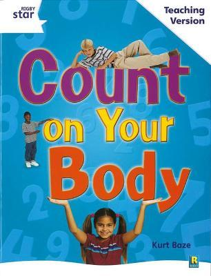 Rigby Star Guided White Level: Count on your Body Teaching Version