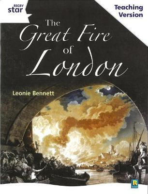Rigby Star Guided White Level: The Great Fire of London Teaching Version