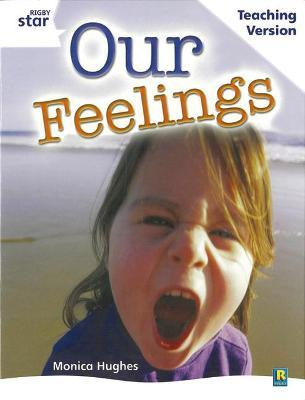 Rigby Star Guided White Level: Our Feelings Teaching Version