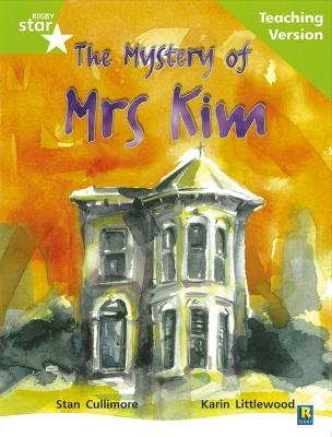 Rigby Star Guided Lime Level: The Mystery of Mrs Kim Teaching Version