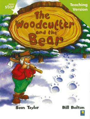Rigby Star Guided Lime Level: The Woodcutter and the Bear Teaching Version