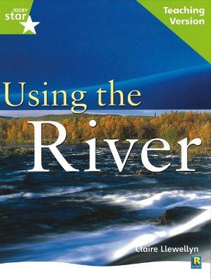 Rigby Star Guided Lime Level: Using the River Teaching Version