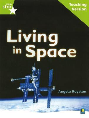 Rigby Star Guided Lime Level: Living in Space Teaching Version