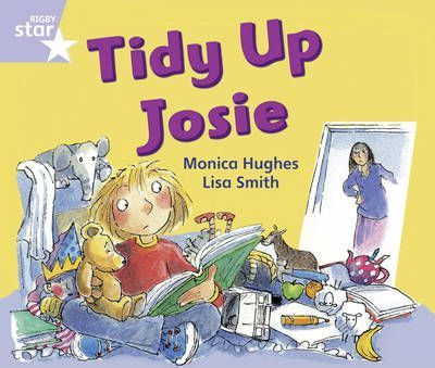 Rigby Star Phonic Opposites Lilac Level: Tidy Up Josie Pack of 6 Framework Edition