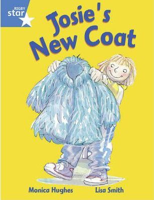 Rigby Star Guided Y1/P2 Blue Level: Josie's New Coat (6 Pack) Framework Edition