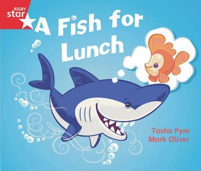 Rigby Star Guided Opportunity Readers Red Level: A Fish for Lunch (6 Pack) Framework Ed
