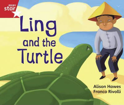 Rigby Star Guided Opportunity Readers Red Level: Ling and the Turtle (6 Pack) Framework Ed
