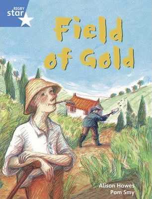 Rigby Star Guided Year 1/P2 Blue Level: Field of Gold (6 Pack) Framework Edition