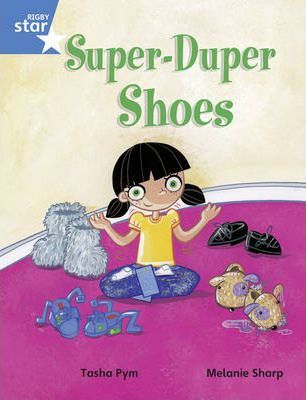 Rigby Star Guided Year 1/P2 Blue Level: Super Duper Shoes (6 Pack) Framework Edition