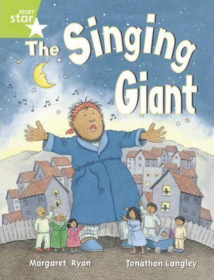 Rigby Star Guided 1/P2 Green Level: The Singing Giant - Story (6 Pack) Framework Edition