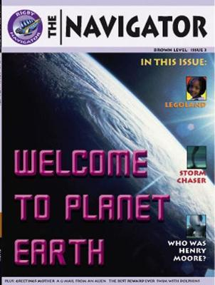 Navigator Non Fiction Yr 3/p4: Welcome to Planet Earth