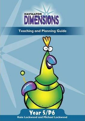 Navigator Dimensions Year 5 Teaching Guide