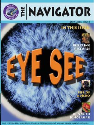 Navigator Non Fiction Year 4/P5: Eye See Reading Book