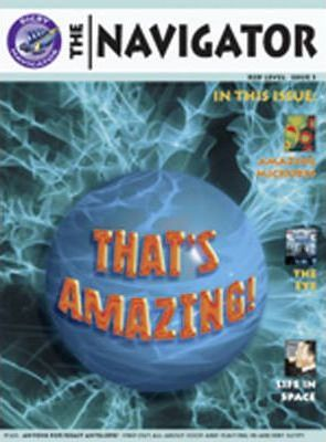 Navigator Non Fiction Yr 6/P7: Thats Amazing Group Reading Pack 09/08