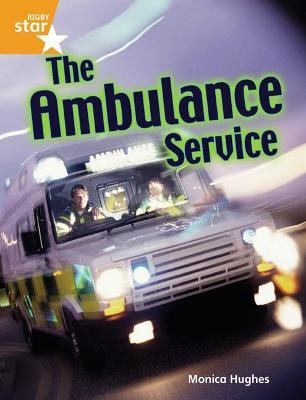 Rigby Star Guided Quest Orange: The Ambulance Service Pupil Book Single