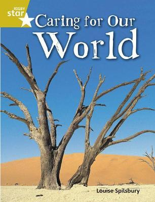 Rigby Star Quest Gold: Caring For Our World Pupil Book (Single)
