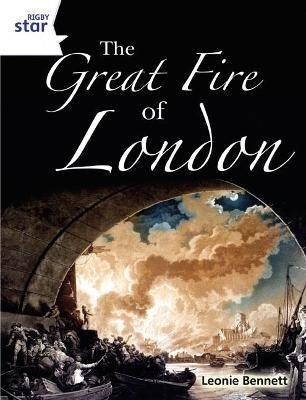 Rigby Star Guided Quest White: The Great Fire Of London Pupil Book (Single)