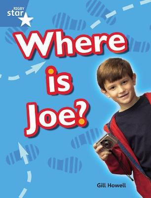 Rigby Star Guided Blue: Pupil Book Single: Where Is Joe?