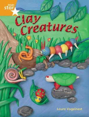 Rigby Star Quest Year 2: Clay Creatures Reader Single