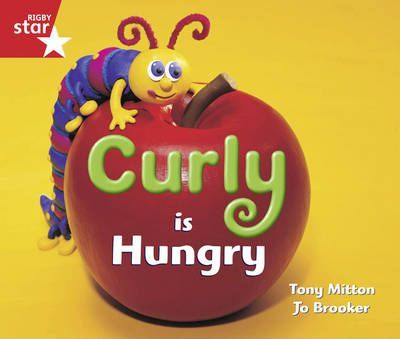 Rigby Star Guided Reception/P1 Red Level: Curly is Hungry (6 Pack) Framework Edition