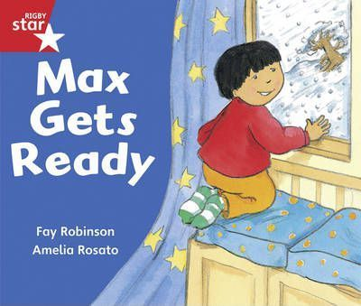Rigby Star Guided Reception/P1 Red Level: Max Gets Ready (6 Pack) Framework Edition