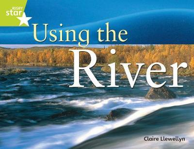Rigby Star Guided Year 2: Lime Level: Using the River Guided Reading Pack