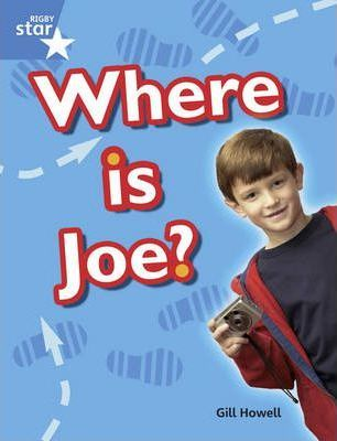Rigby Star Guided Year 1/P2 Blue: Where is Joe? (6 Pack) Framework Edition