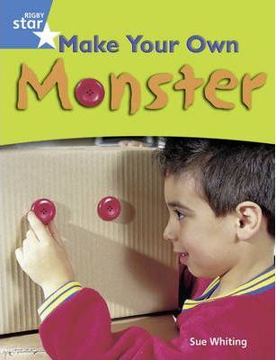 Rigby Star Guided Year 1/P2 Blue Level: Make Your Own Monster (6 Pack) Framework Edition