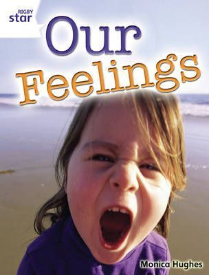 Rigby Star Guided Year 2: White Level: Our Feelings (6 Pack) Framework Edition