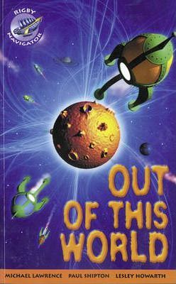Out of This World Group Reading Pack 09/08: Year 4 & Part 5