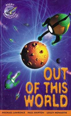 Navigator Fiction Yr 4/P5: Out of This World: Year 4, Part 5
