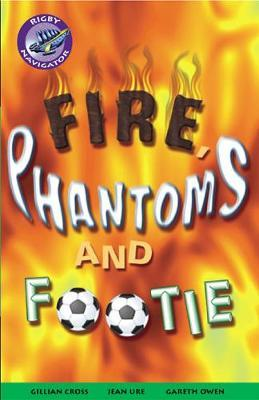 Navigator Fiction Yr 5/P6: Phantoms and Footie