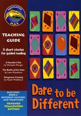 Navigator FWK: Dare to be Different Teaching Guide