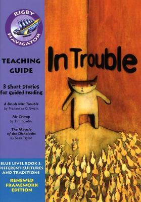 Navigator FWK: In Trouble Teaching Guide