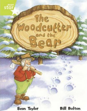 Rigby Star Guided Lime Level: The Woodcutter and the Bear (6 Pack) Framework Edition