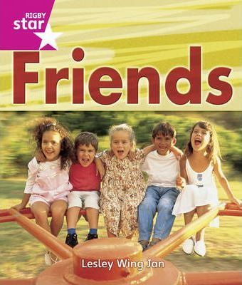 Rigby Star Guided Reception /P1 Pink Level: Friends 6 Pack Framework Edition