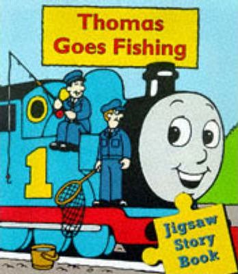 Thomas Goes Fishing: Jig-saw Storybook