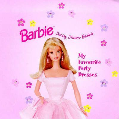 Barbie: My Favourite Party Dresses