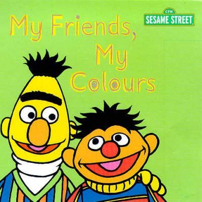 Sesame Street: My Friends, My Colours
